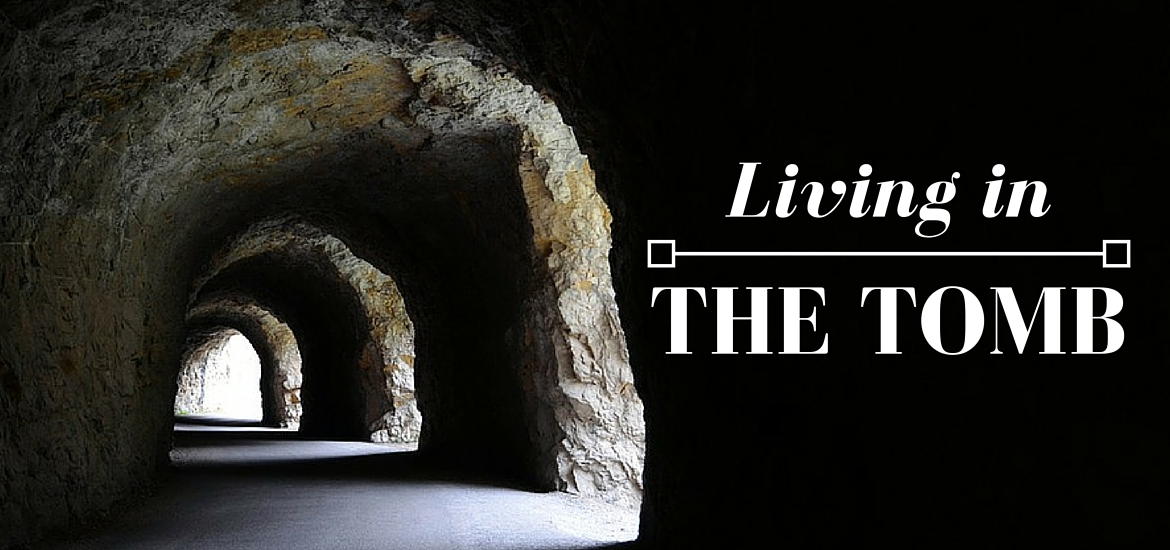 Sermon: Living in the Tomb - post on Literate Theology / Kate Rae Davis