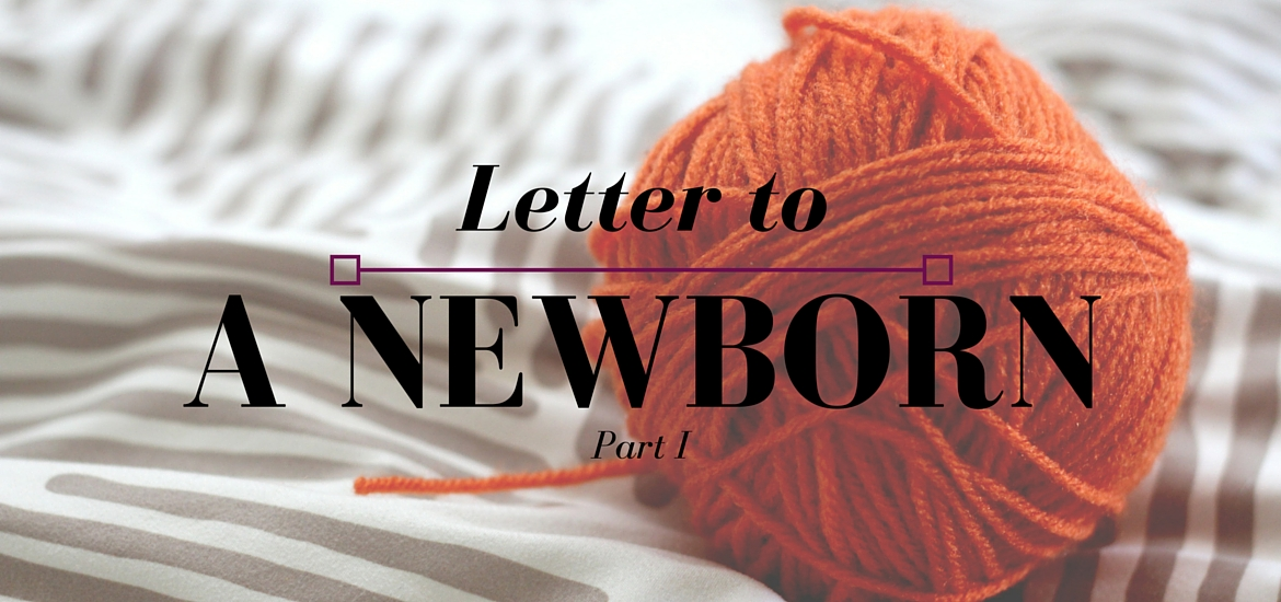 Letter to a Newborn - post on Literate Theology / Kate Rae Davis