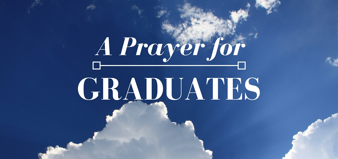 A Prayer for Graduates - post on Literate Theology / Kate Rae Davis
