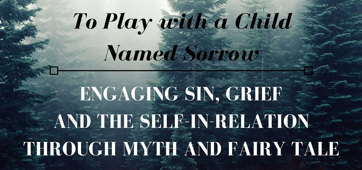 To Play with a Child Named Sorrow - post on Literate Theology / Kate Rae Davis