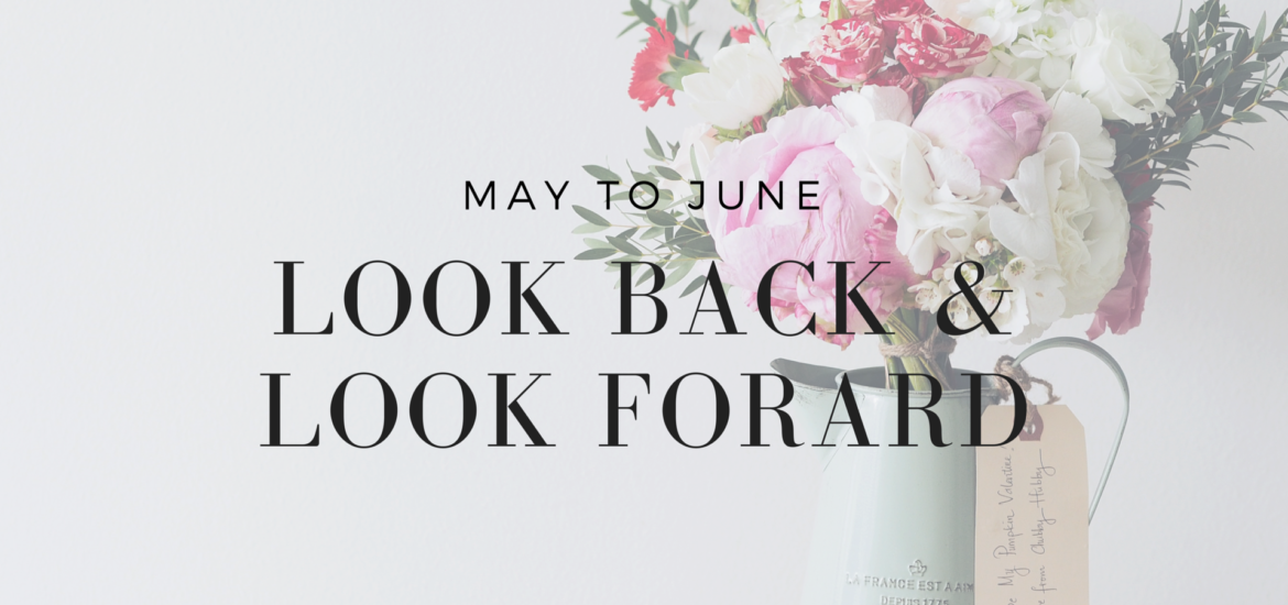 A look back on May and a look forward to June - KateRaeDavis.com
