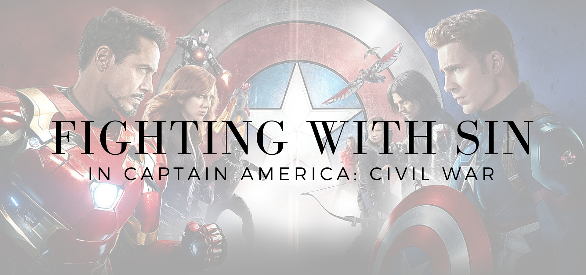 fighting with sin in Captain America Civil War - read on KateRaeDavis.com
