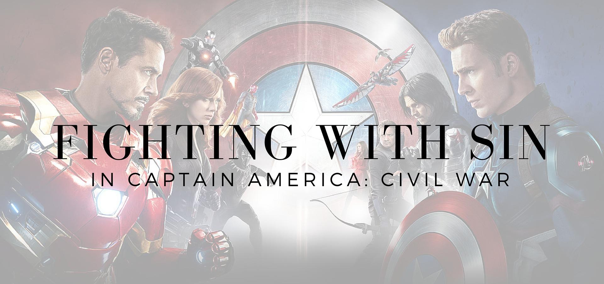 fighting with sin in Captain America Civil War - read on KateRaeDavis.com
