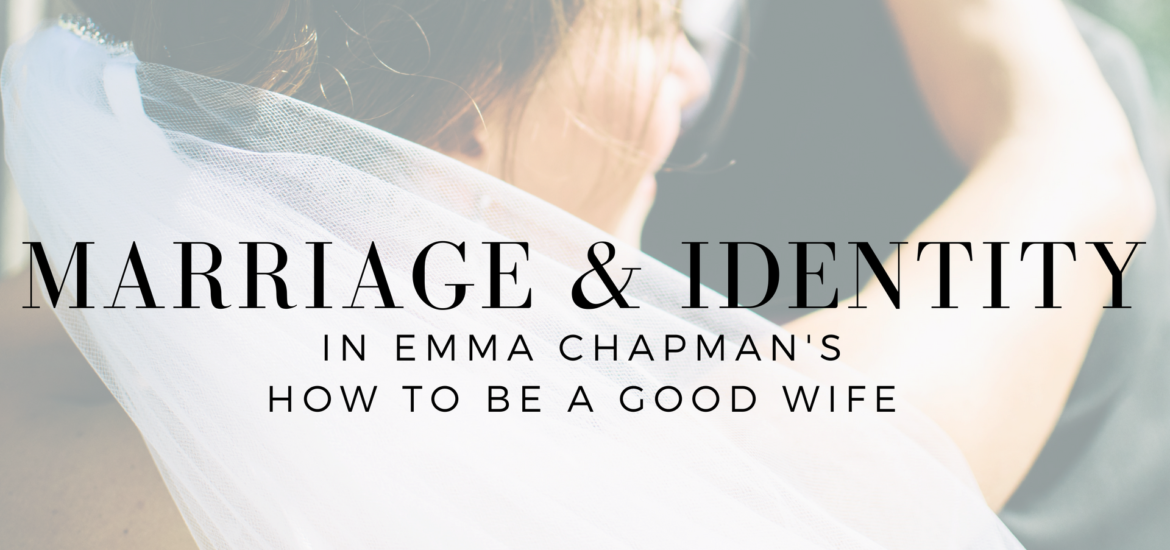 "Review of Chapman's "" How to be a Good Wife "" and reflections on what it reveals about marriage and identity - read on KateRaeDavis.com"