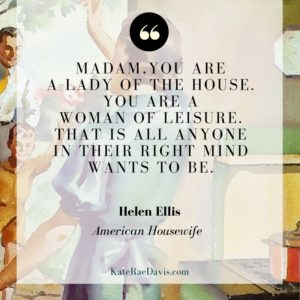 Review of Helen Ellis's American Housewife and what it says about being a wife today - read on KateRaeDavis.com