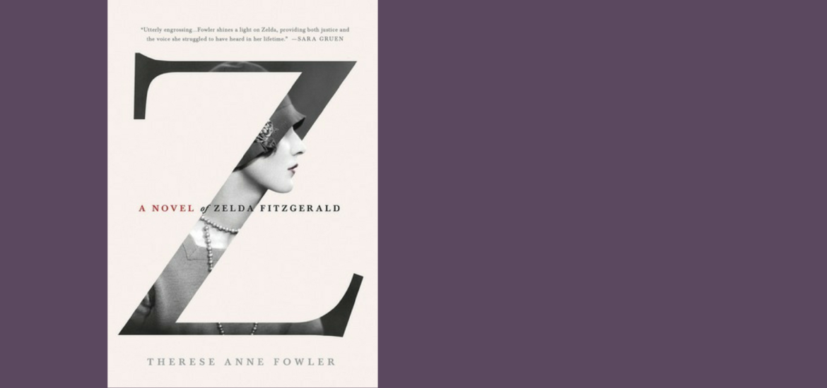 Book review of Z: A Novel of Zelda Fitzgerald, and what the novel says about wifehood